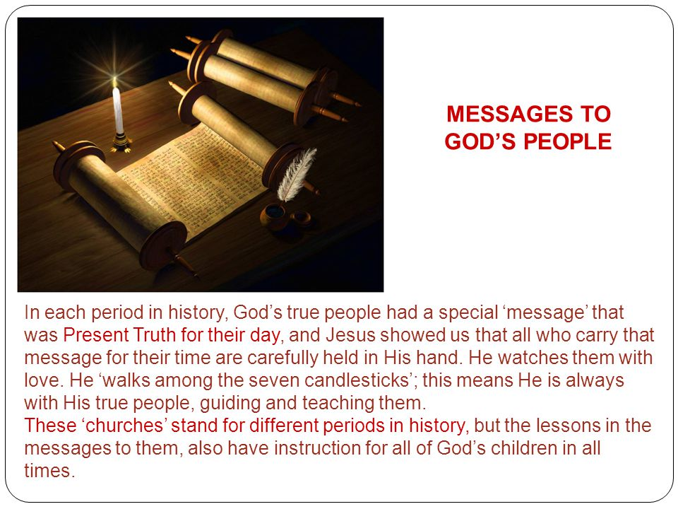 MESSAGES TO GOD'S PEOPLE