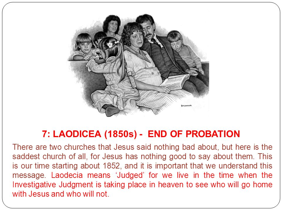 7: LAODICEA (1850s) - END OF PROBATION
