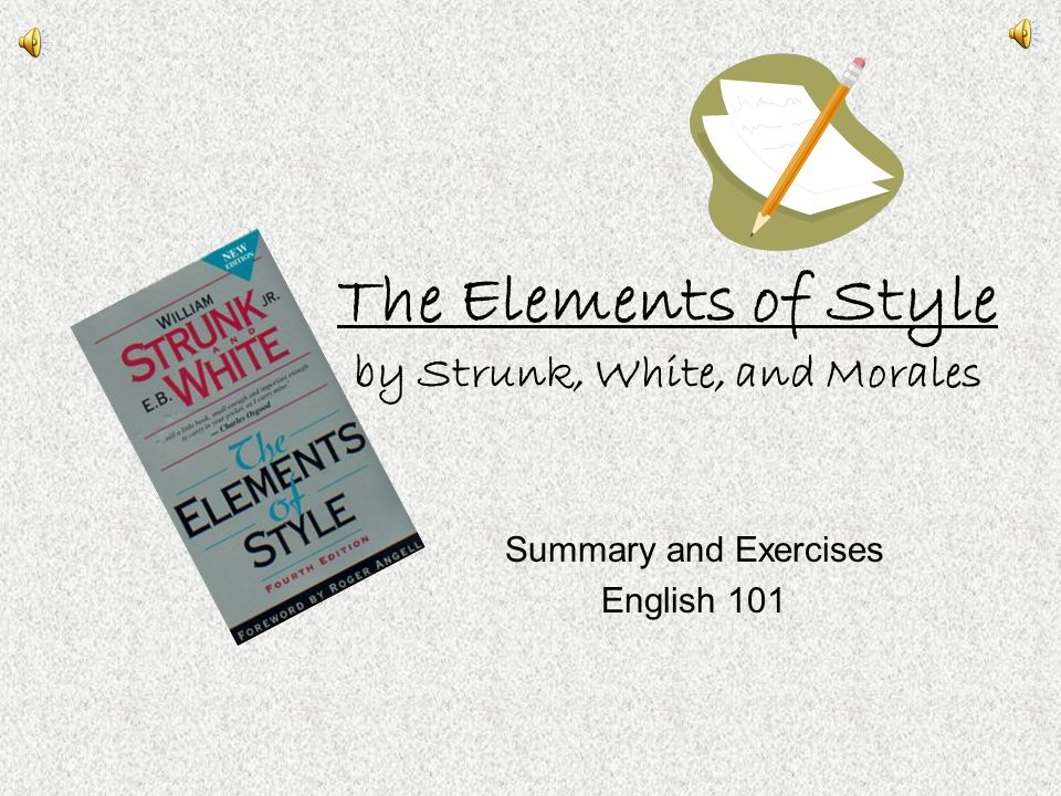 The Elements of Style by Strunk, White, and Morales