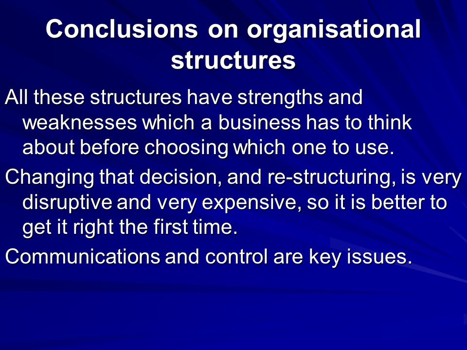 Conclusions on organisational structures