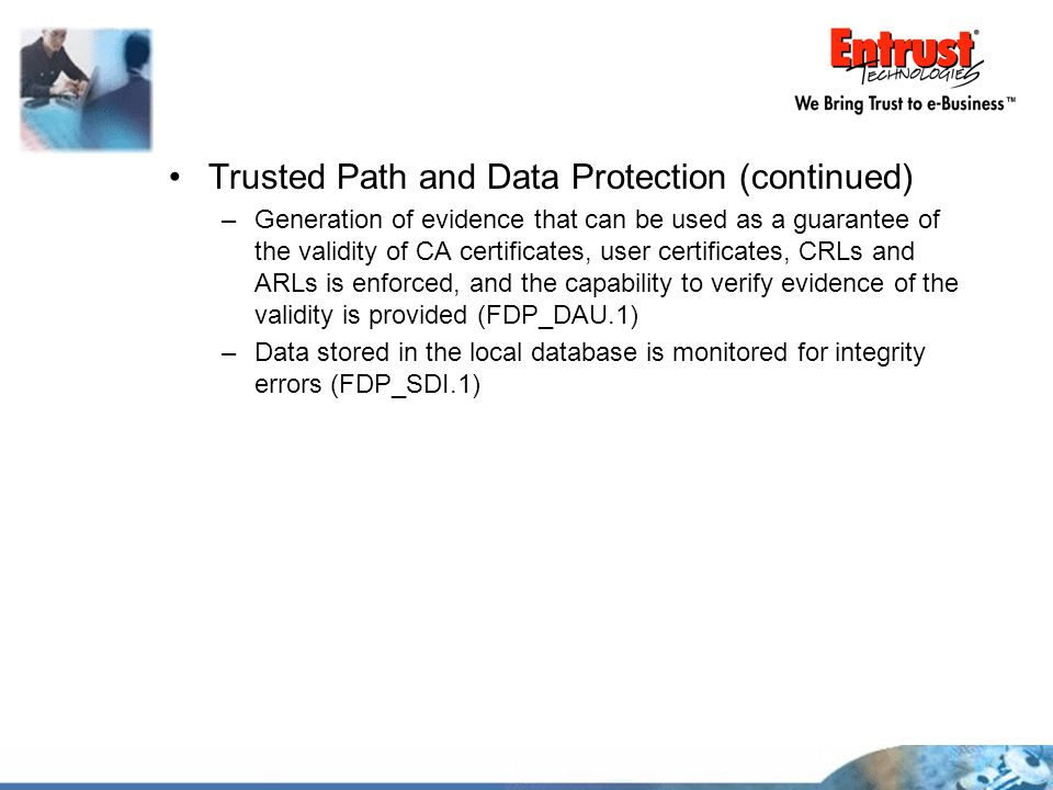 Trusted Path and Data Protection (continued)
