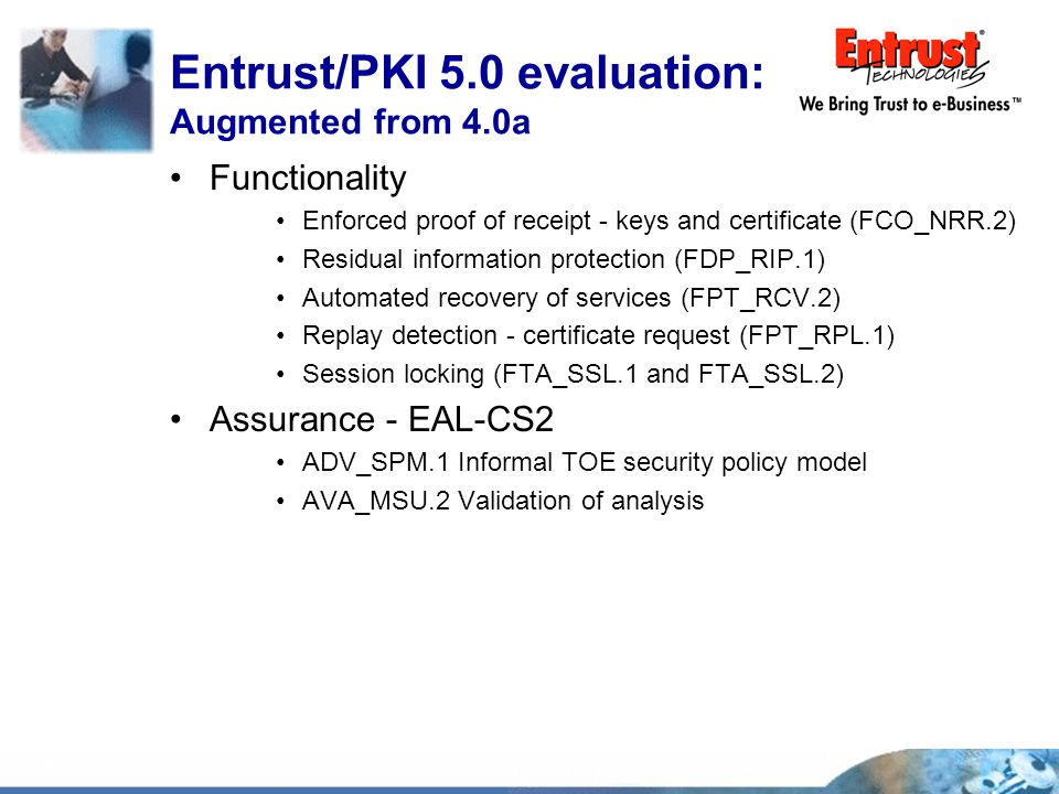 Entrust/PKI 5.0 evaluation: Augmented from 4.0a