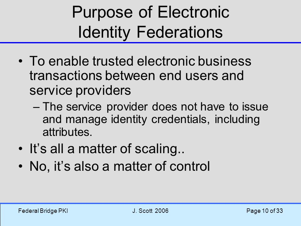 Purpose of Electronic Identity Federations