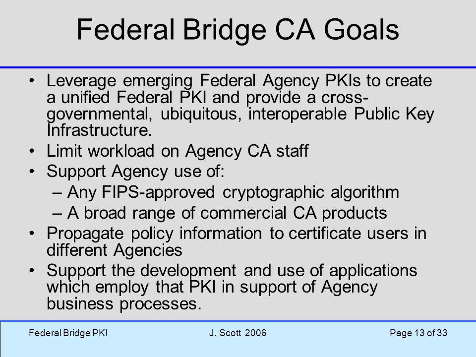 Federal Bridge CA Goals