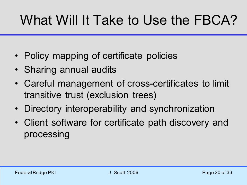 What Will It Take to Use the FBCA