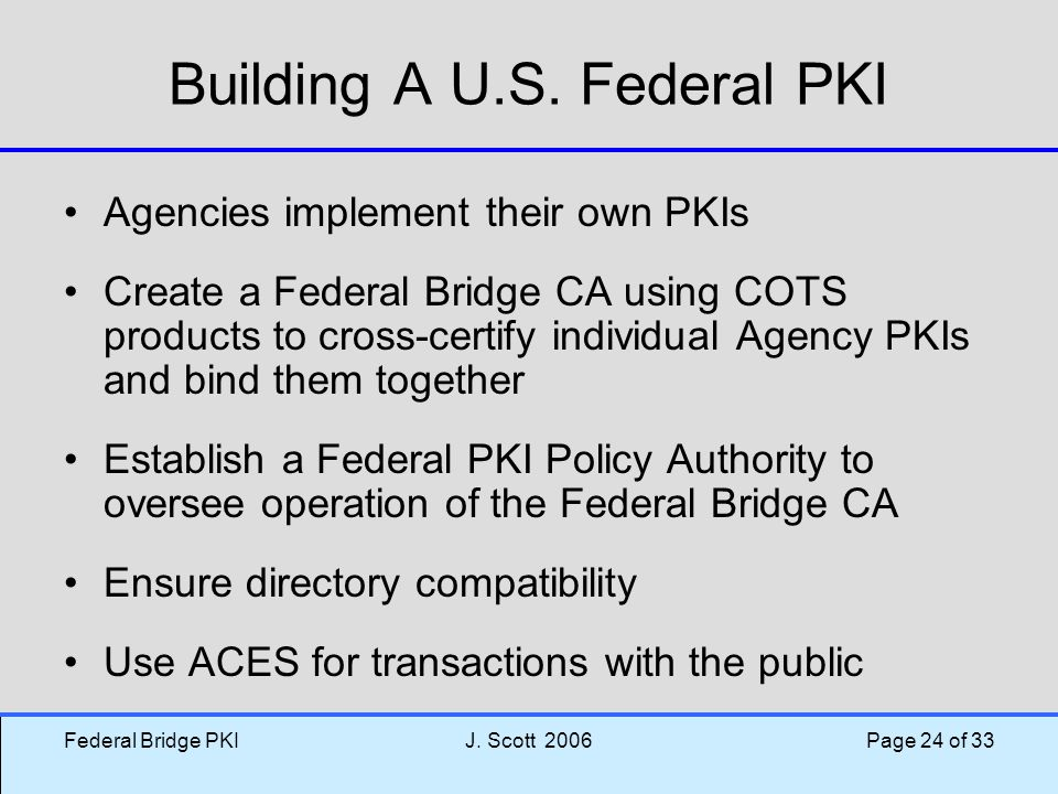 Building A U.S. Federal PKI