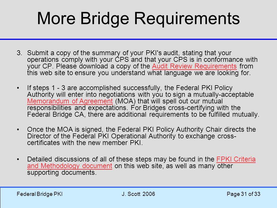 More Bridge Requirements