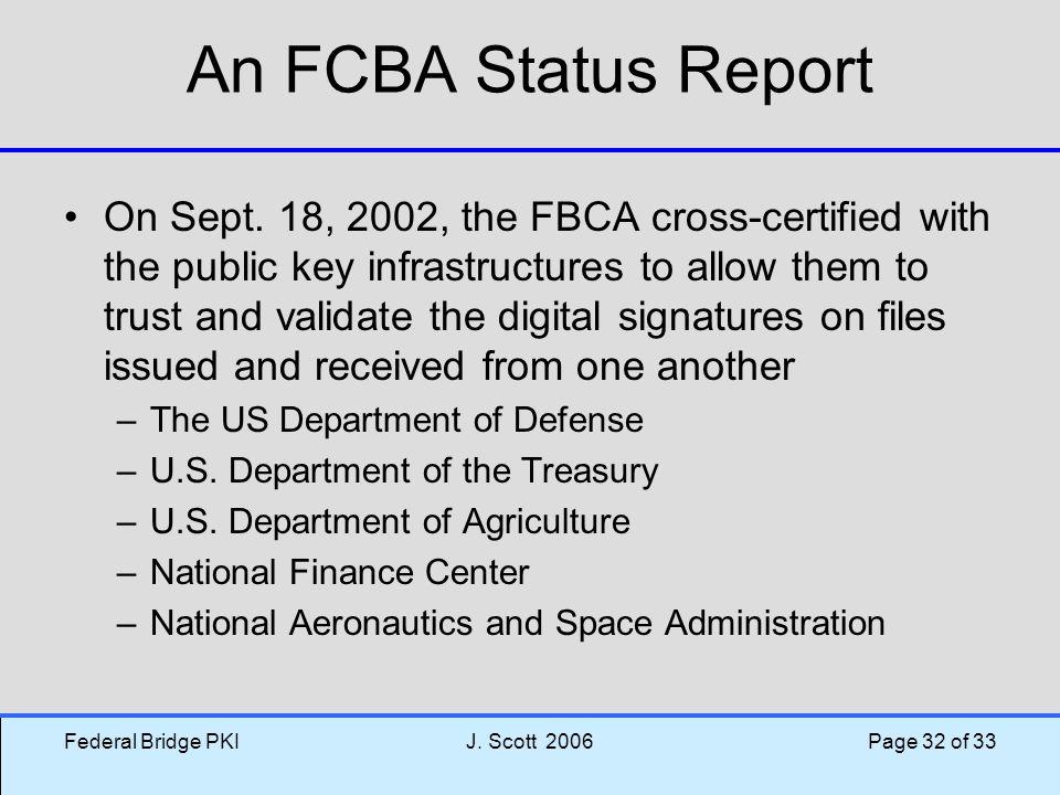 An FCBA Status Report