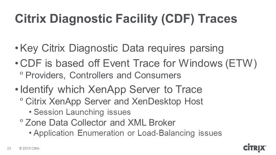 Citrix Diagnostic Facility (CDF) Traces