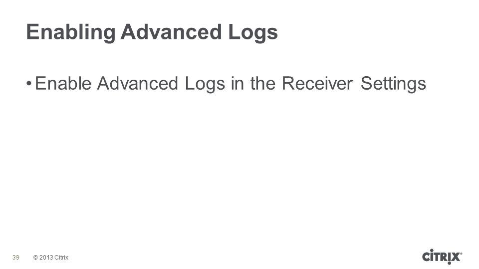Enabling Advanced Logs