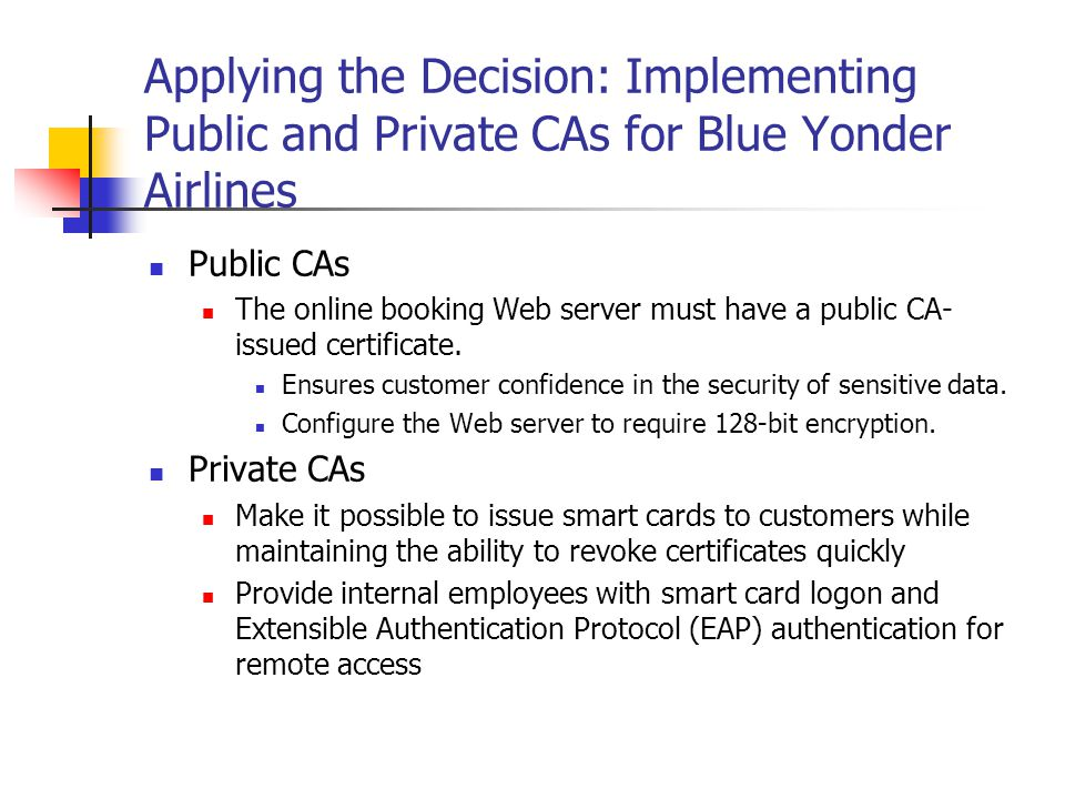 Applying the Decision: Implementing Public and Private CAs for Blue Yonder Airlines