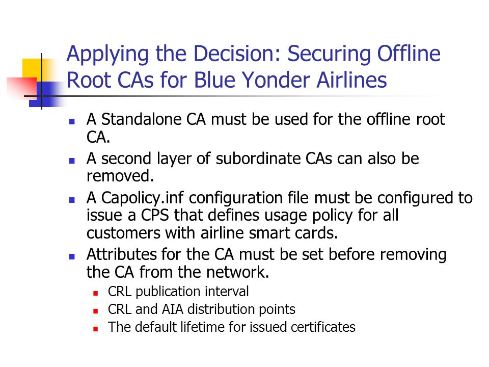 Applying the Decision: Securing Offline Root CAs for Blue Yonder Airlines