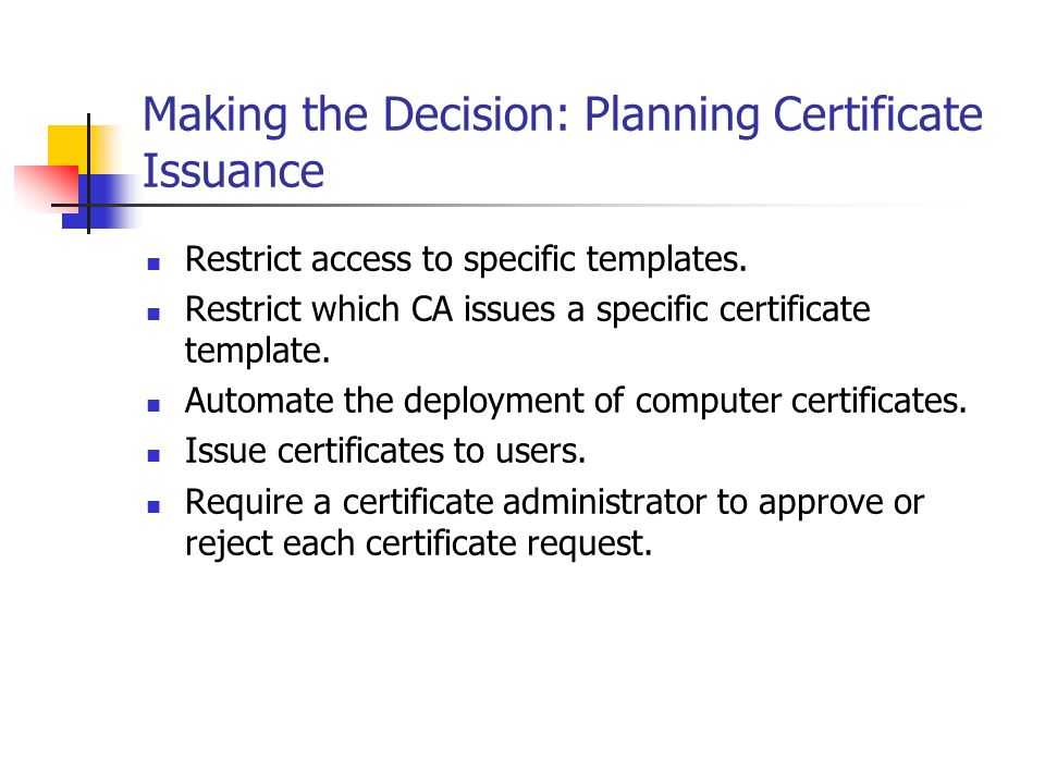 Making the Decision: Planning Certificate Issuance