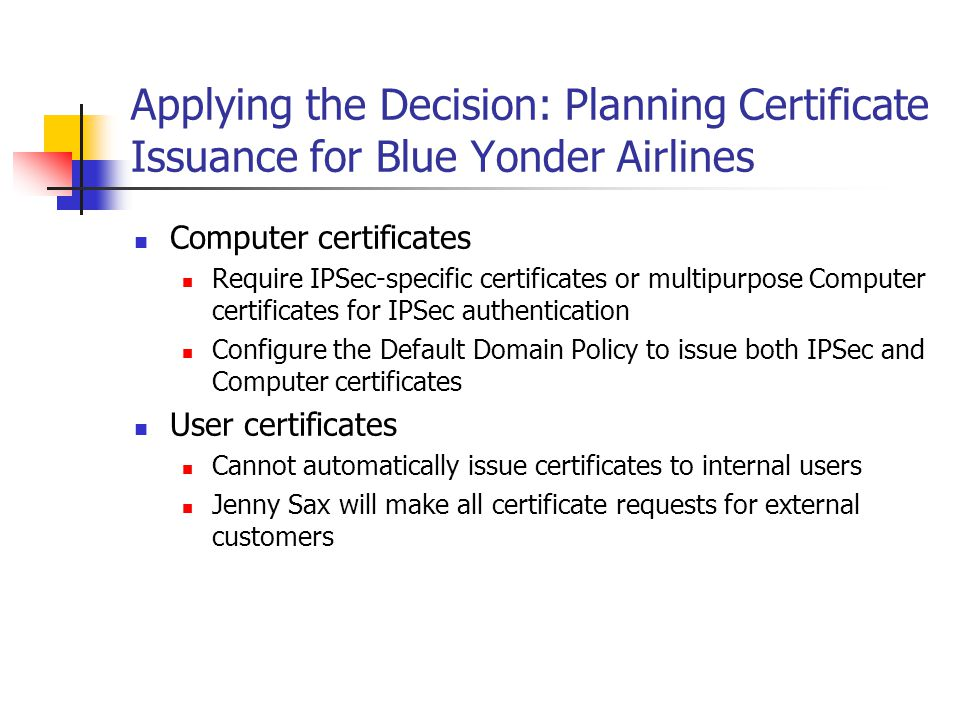 Applying the Decision: Planning Certificate Issuance for Blue Yonder Airlines