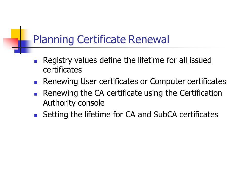 Planning Certificate Renewal
