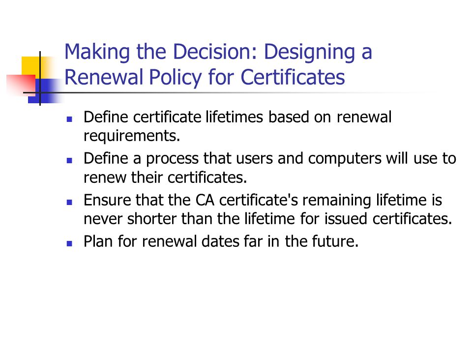 Making the Decision: Designing a Renewal Policy for Certificates