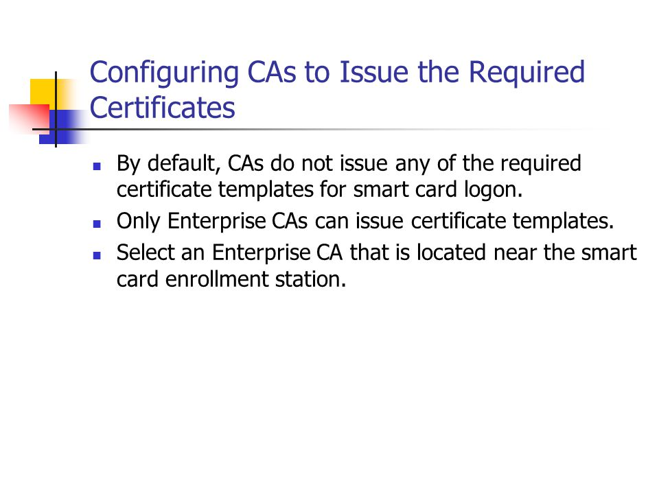 Configuring CAs to Issue the Required Certificates