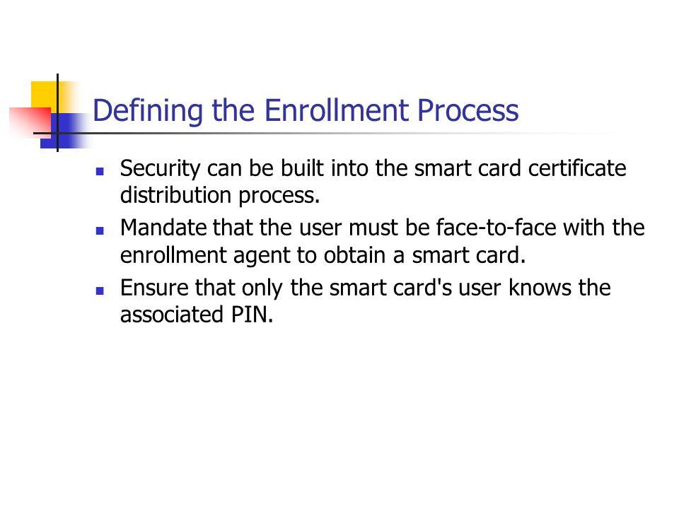 Defining the Enrollment Process