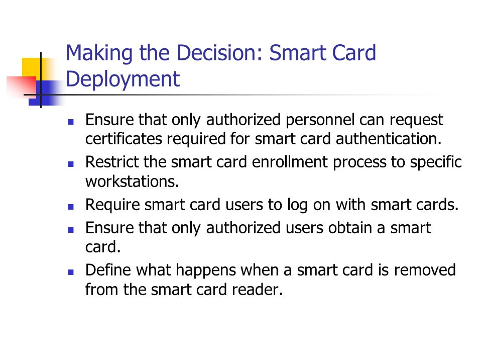 Making the Decision: Smart Card Deployment