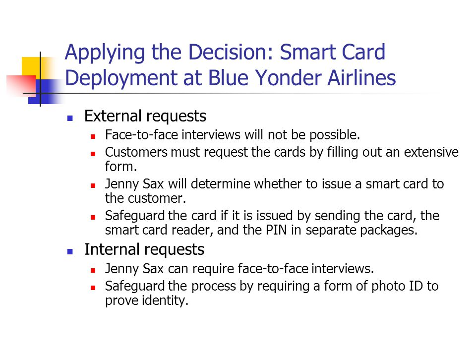 Applying the Decision: Smart Card Deployment at Blue Yonder Airlines