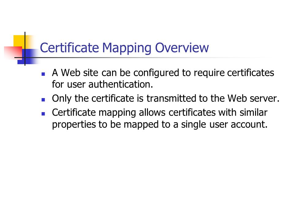 Certificate Mapping Overview