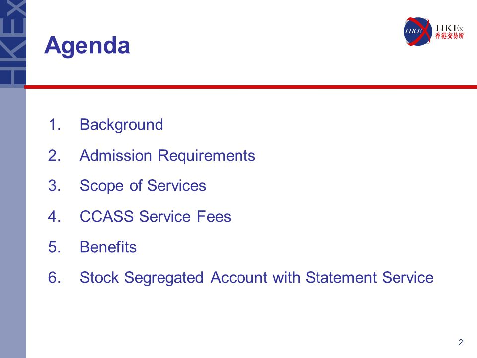Agenda 1. Background 2. Admission Requirements Scope of Services