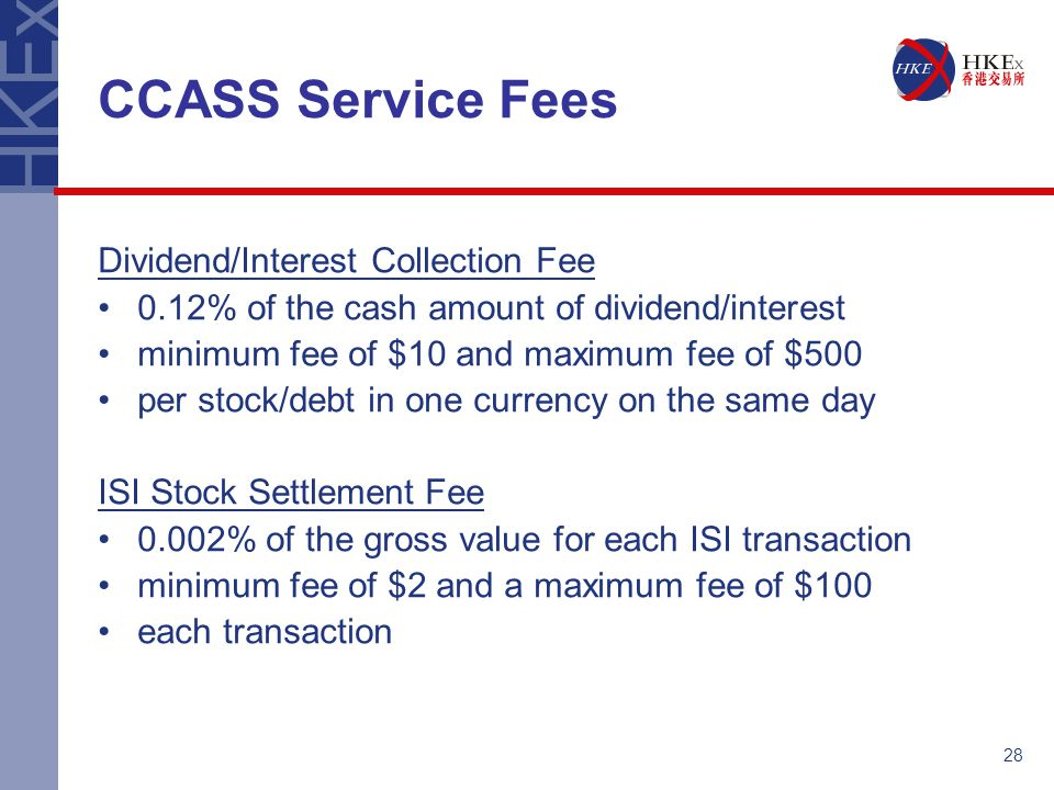 CCASS Service Fees Dividend/Interest Collection Fee