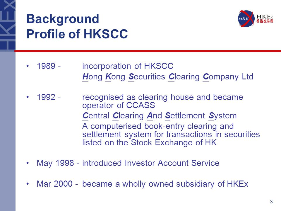 Background Profile of HKSCC