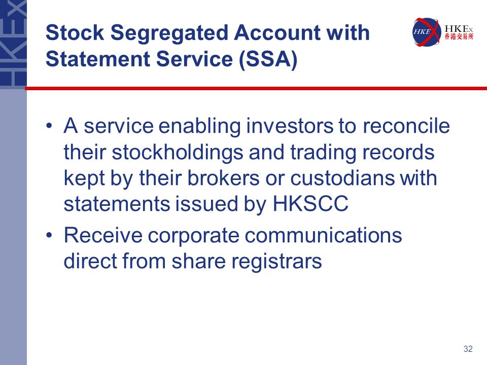 Stock Segregated Account with Statement Service (SSA)