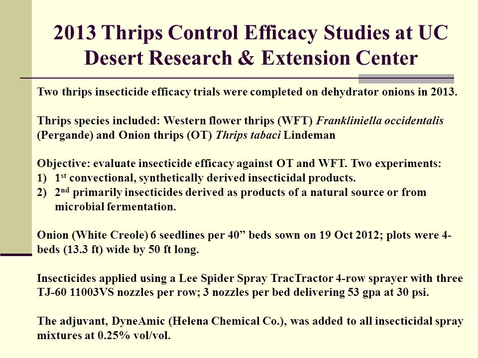 2013 Thrips Control Efficacy Studies at UC Desert Research & Extension Center