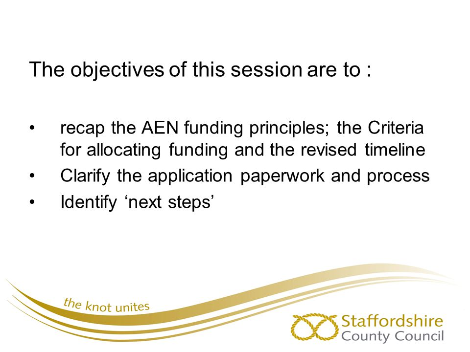 The objectives of this session are to :