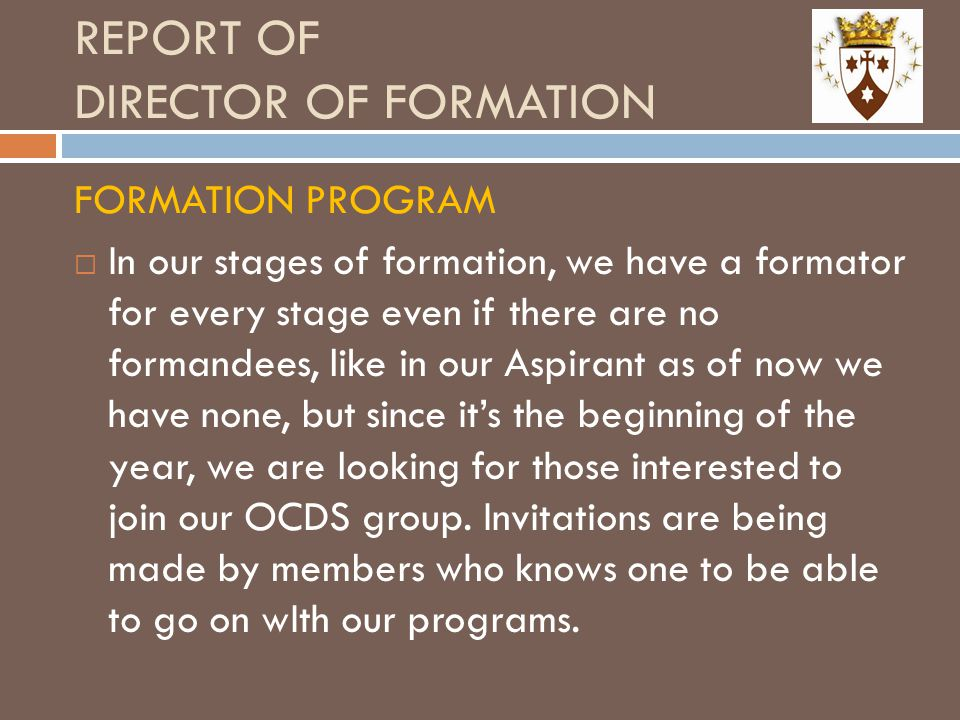 REPORT OF DIRECTOR OF FORMATION