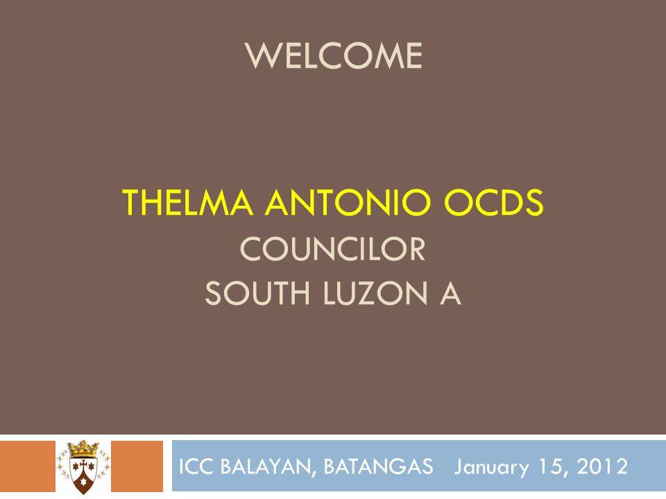 WELCOME tHelma antonio ocds councilor south luzon a