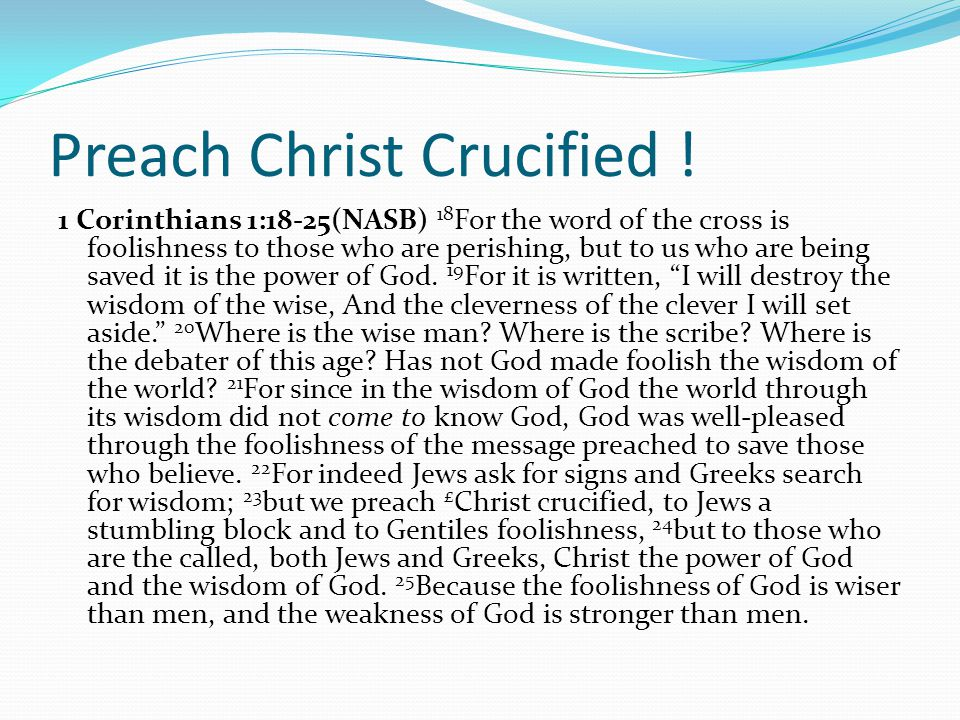 Preach Christ Crucified !