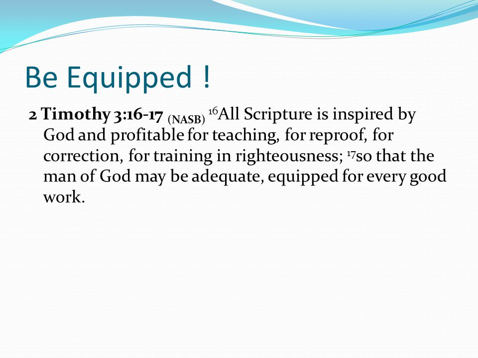 Be Equipped !
