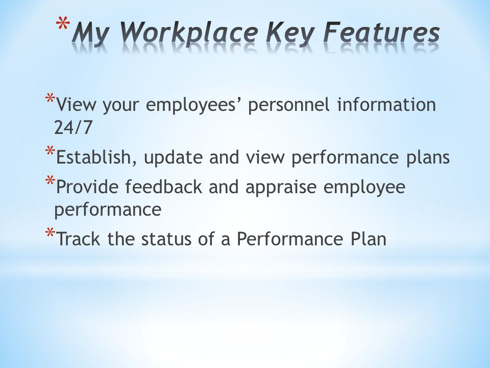 My Workplace Key Features