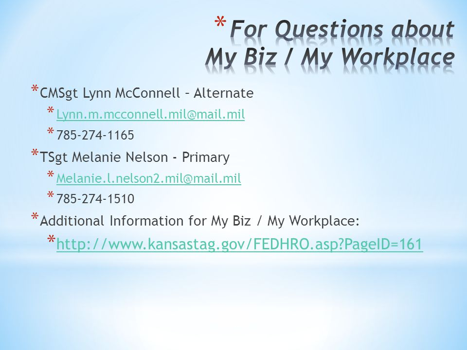 For Questions about My Biz / My Workplace