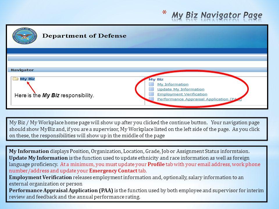 My Biz Navigator Page Here is the My Biz responsibility.