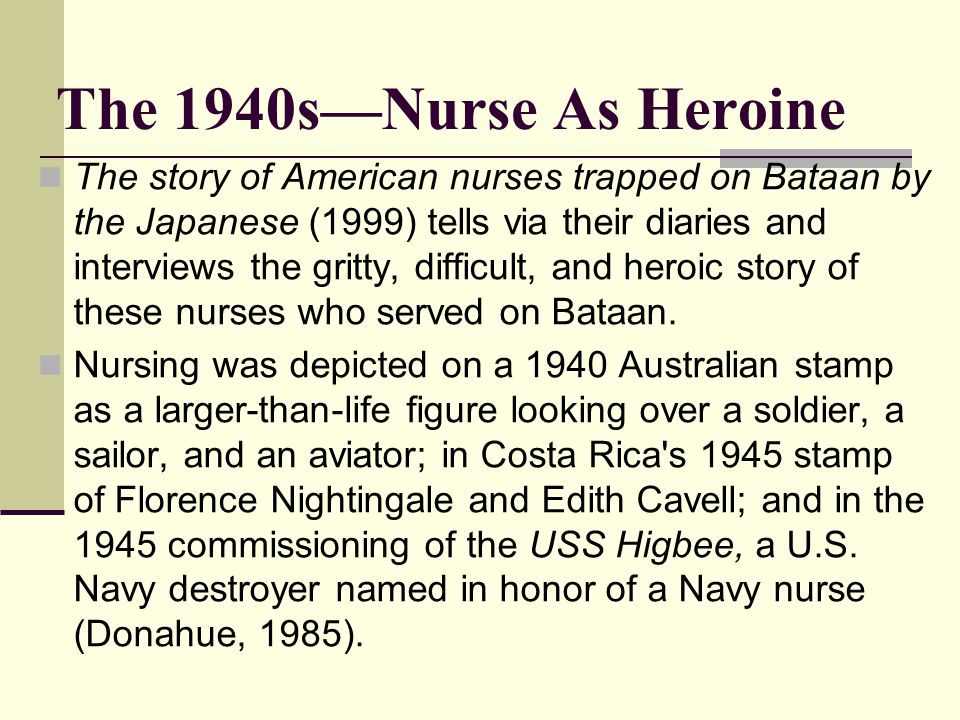 The 1940s—Nurse As Heroine