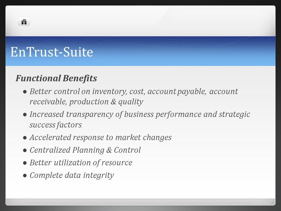 EnTrust-Suite Functional Benefits