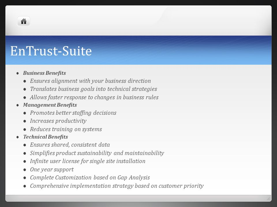 EnTrust-Suite Ensures alignment with your business direction