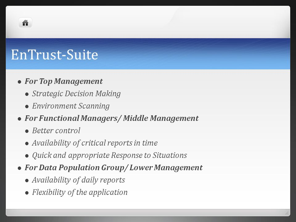 EnTrust-Suite For Top Management Strategic Decision Making