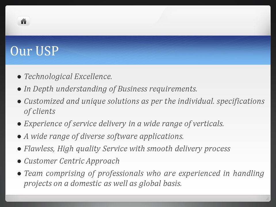 Our USP Technological Excellence.