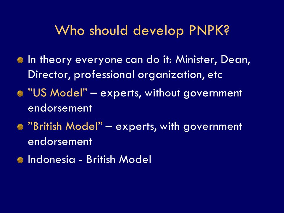 Who should develop PNPK