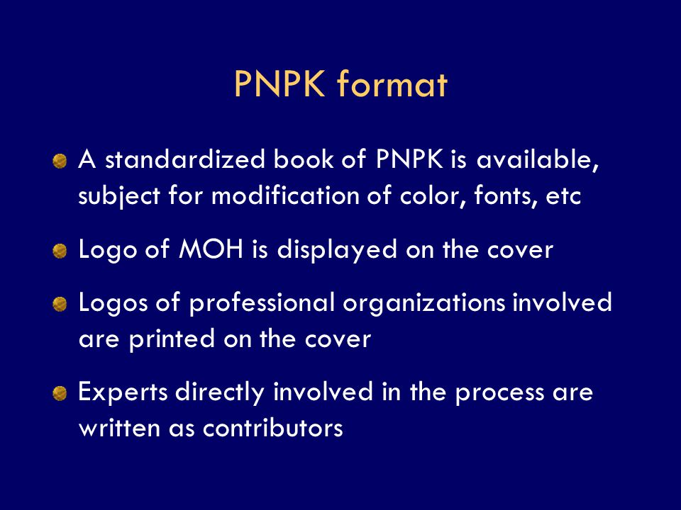 PNPK format A standardized book of PNPK is available, subject for modification of color, fonts, etc.