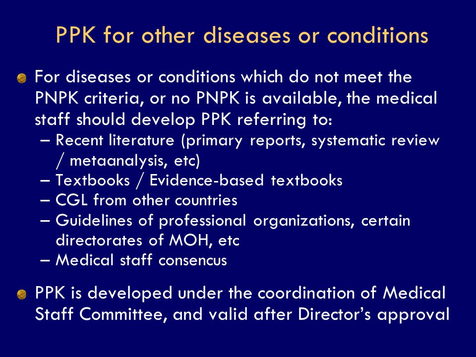 PPK for other diseases or conditions