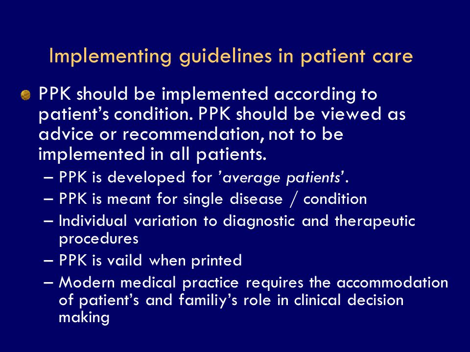 Implementing guidelines in patient care