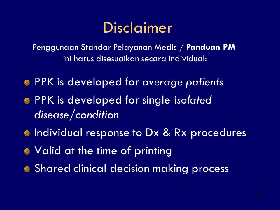 Disclaimer PPK is developed for average patients