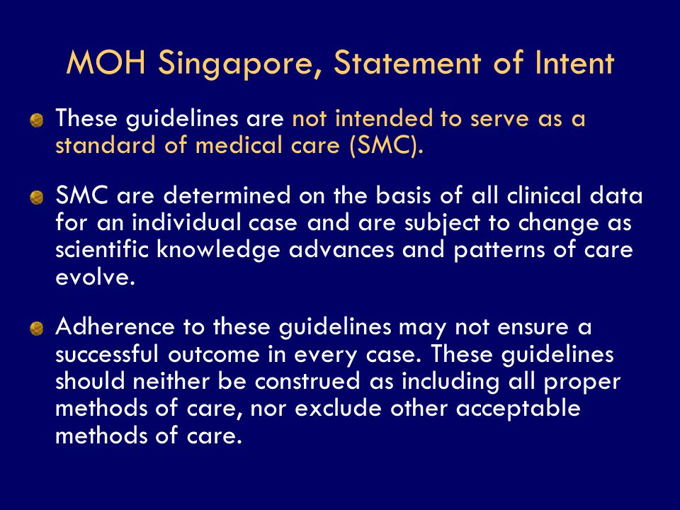 MOH Singapore, Statement of Intent
