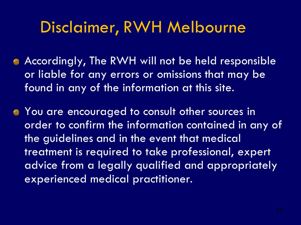 Disclaimer, RWH Melbourne
